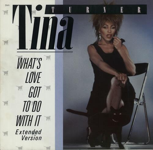 Tina Turner - What s Love Got To Do With It - 12 RECORD-MAXI SINGLE-42375