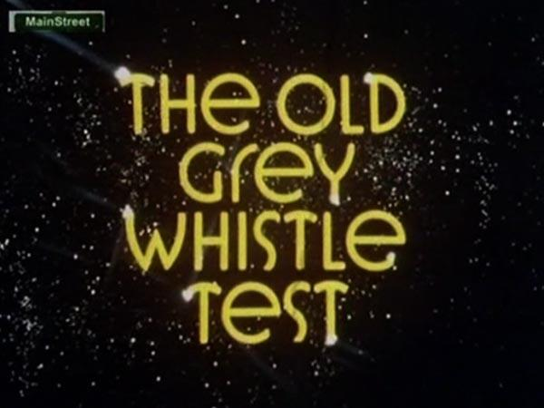 the old grey whistle test a