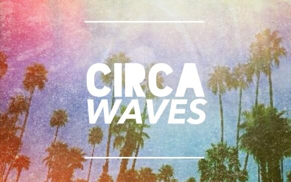 circa waves wide