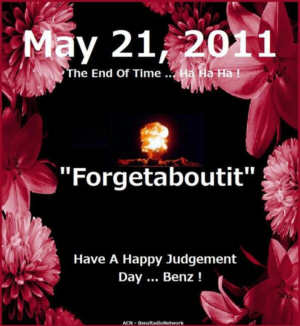 May212011EndOfTheWorldBenzRadioNetwork