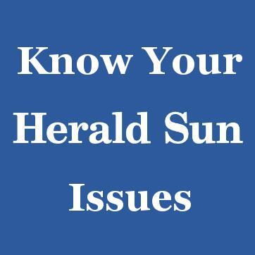 Know Your Herald Sun Issues