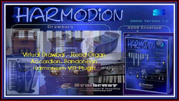 Harmodion Virtual Drawbar Organ Reed Organ Harmonium Accordion Bandoneon VST Plugin Software