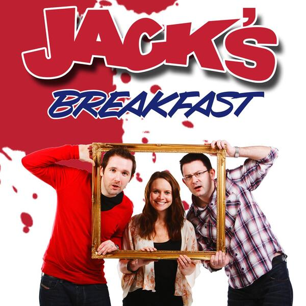 Jacks Breakfast Podcast