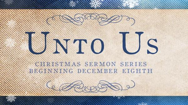 Unto Us - Lobby Screen