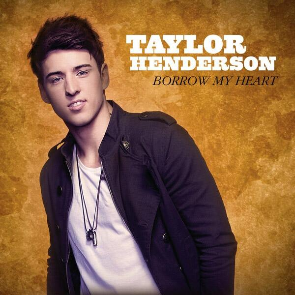 Taylor-Henderson-Borrow-My-Heart-iTunes