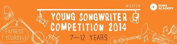 Young Songwriter competition 2014: 7-12 year olds