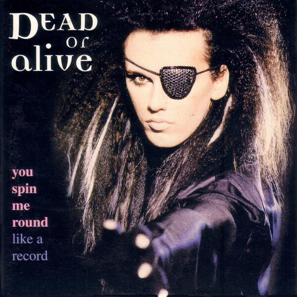 Dead Or Alive - You Spin Me Round original remixes CD Front cover