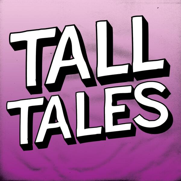 tall tales large