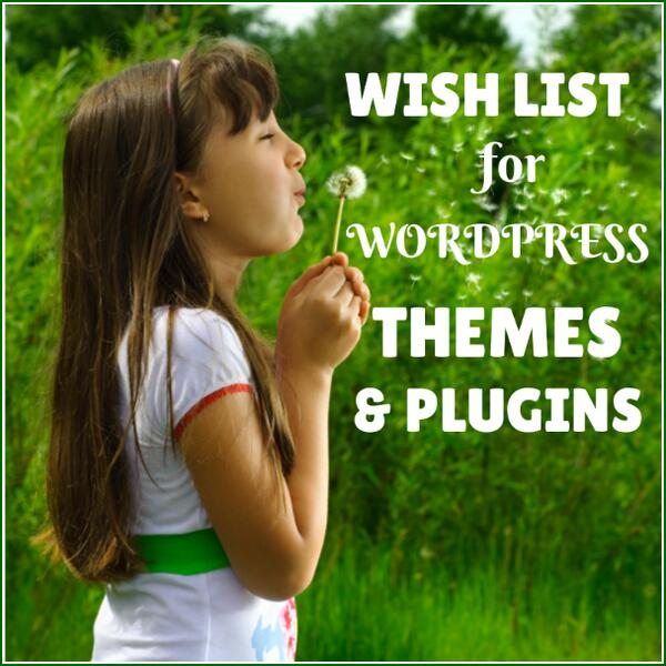 WordPress Theme and Plugin WishList