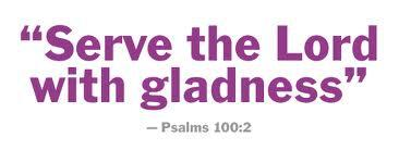 serve the lord with gladness 2