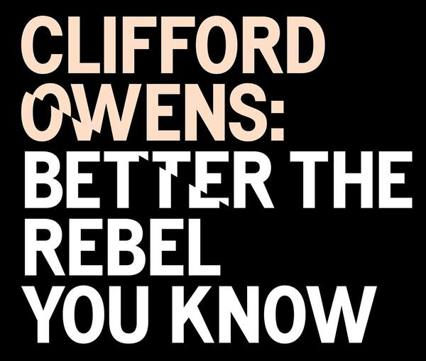 Clifford Owens Better the Rebel You Know Facebook 3