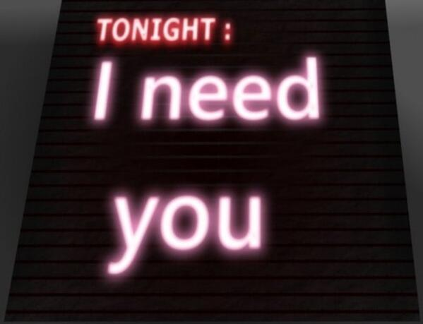 Tonight I Need You