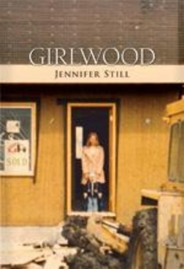 Girlwood by Jennifer Still