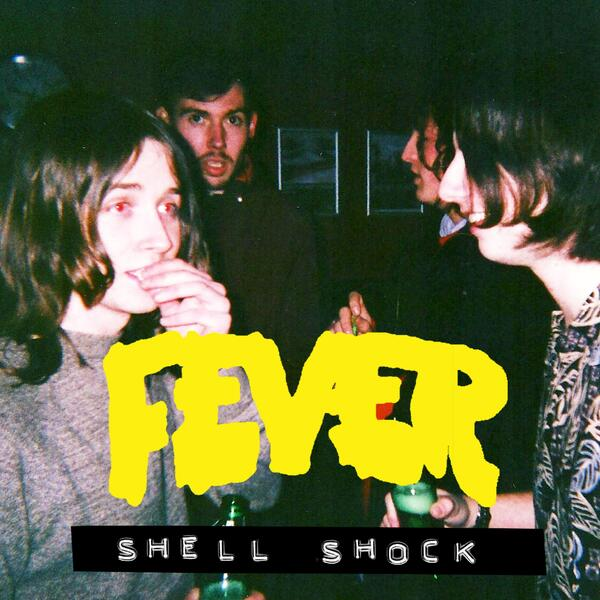 Fever SHELL SHOCK