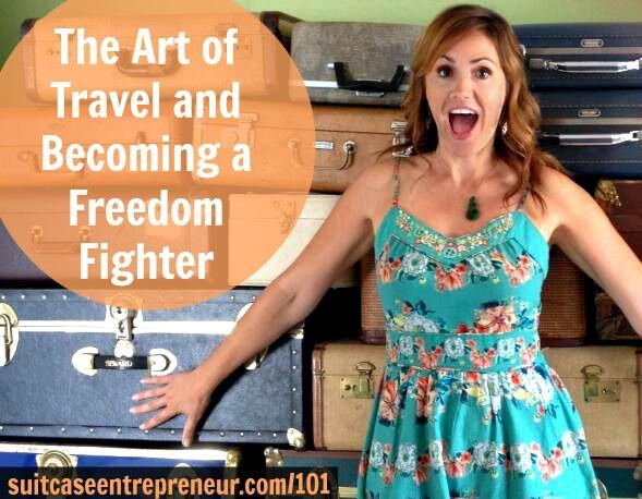 TSE 101 The Art of Travel and Becoming a Freedom Fighter