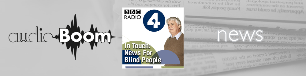 In Touch: News for Blind People