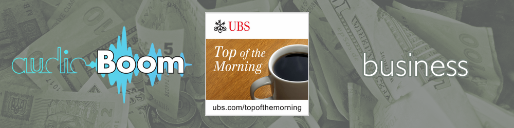 Top of the Morning – UBS Wealth Management Research