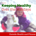Keeping Healthy Over the Holidays