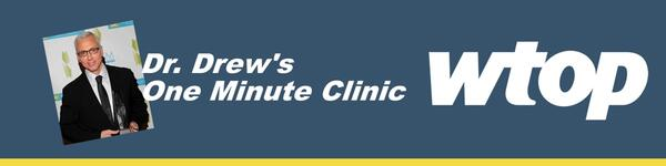 Doctor Drew's One Minute Clinic