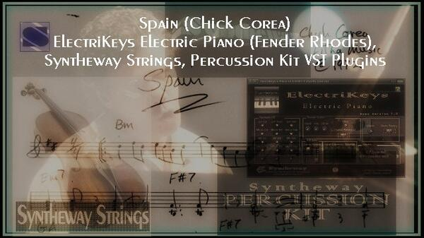 Spain Chick Corea ElectriKeys Electric Piano Fender Rhodes Syntheway Strings Percussion Kit VST Plugins