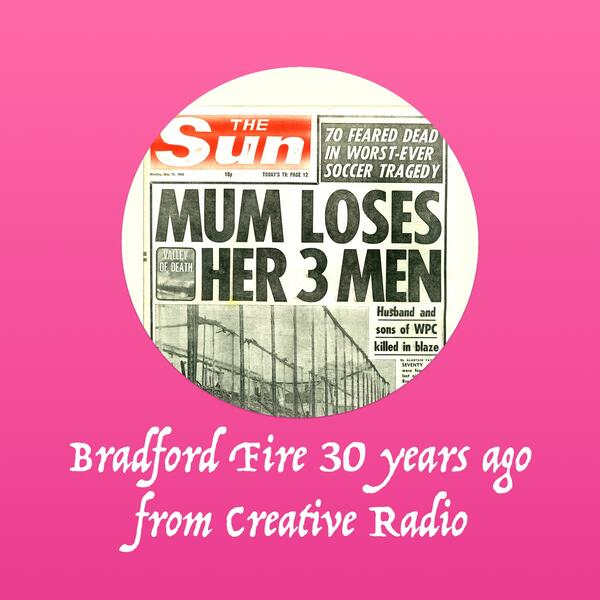 bradford-fire-creativeradio