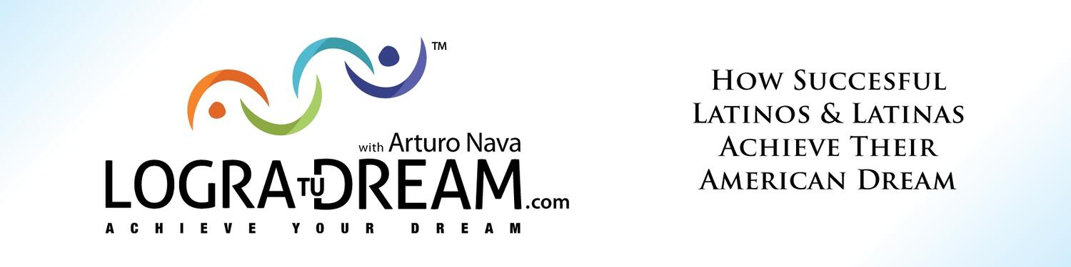 Logra Tu Dream: Helping Latinos Achieve Their American Dream