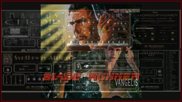 Blade Runner Vangelis Zephyrus Syntheway Strings Magnus Choir Aeternus Brass Chordophonet Harp Percussion VST