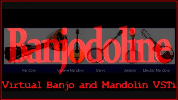 Banjodoline Virtual Banjo And Mandolin VSTi Software Banjolin Electric Mandolin Octave Mandolin VST