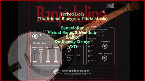 Forked Deer Traditional Bluegrass Fiddle Music Banjodoline Virtual Banjo and Mandolin Syntheway Strings VSTi