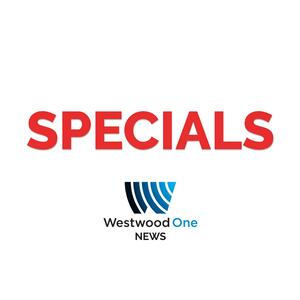 Westwood One News Specials