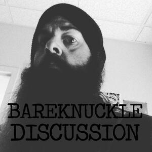 Bareknuckle Discussion