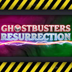 Ghostbusters: Resurrection