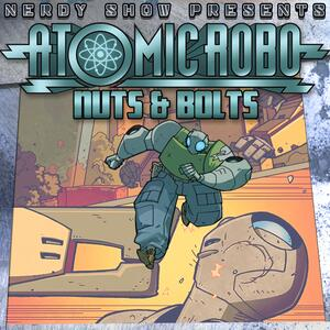 Atomic Robo: Nuts & Bolts