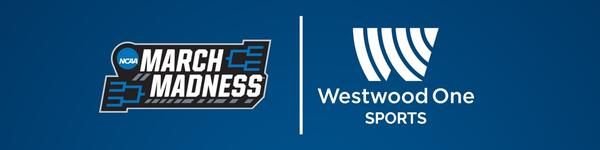 NCAA® March Madness® on Westwood One Sports