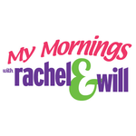 My Mornings with Rachel & Will