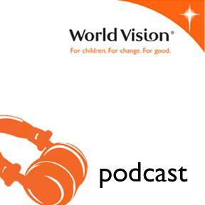 World Vision UK podcasts