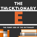 thicktionary letters E