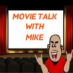 Movie Talk with Mike
