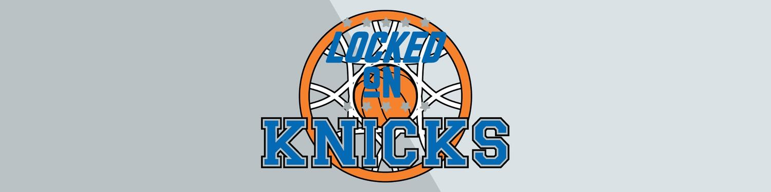 Locked on Knicks