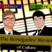 Renegades Review of Culture v6