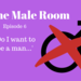 The Male Room Ep 6 AB HQ