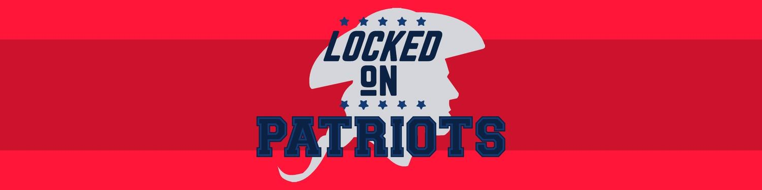 Locked on Patriots