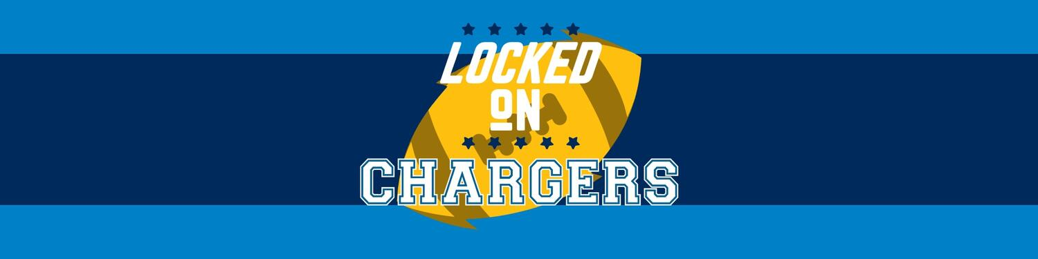 Locked on Chargers