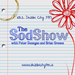 The SodShow