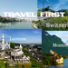Travel First Episode 18 Switzerland Montage AB HQ