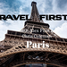Travel First Ep 19 Paris AB HQ