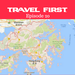 Travel First Episode 20 - Hong Kong AB HQ Red