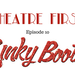 Theatre First Ep 10 Kinky Boots AB HQ