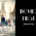 Movies First Ep 84 AB HQ