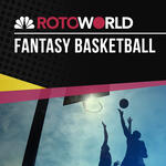 Rotoworld Fantasy Basketball Podcast